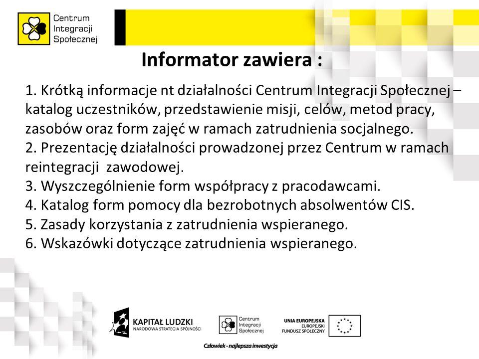 Informator zawiera : 1.