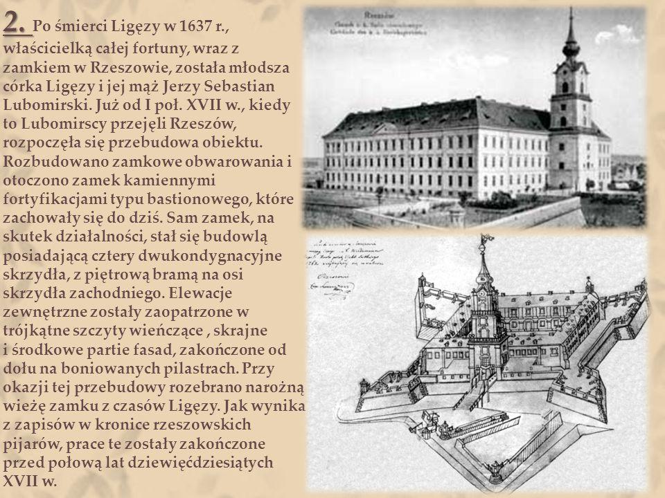 1. 1. Budowę tej obronnej rezydencji rozpoczął, prawdopodobnie pod koniec XVI w., ówczesny właściciel Rzeszowa - Mikołaj Spytko Ligęza. Jest bardzo pr