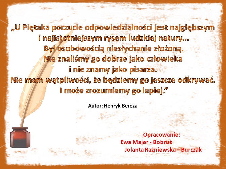 Opracowanie: Ewa Majer - Bobruś Jolanta Raźniewska – Burczak