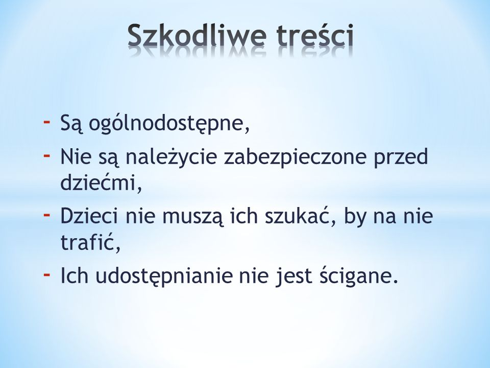 www.dzieckowsieci.pl www.saferinternet.pl www.dyzurnet.pl www.helpline.org.pl