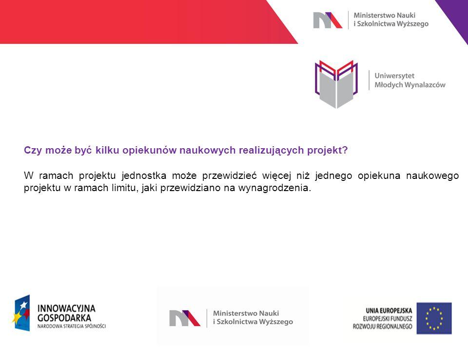 www.nauka.gov.pl Czy może być kilku opiekunów naukowych realizujących projekt.