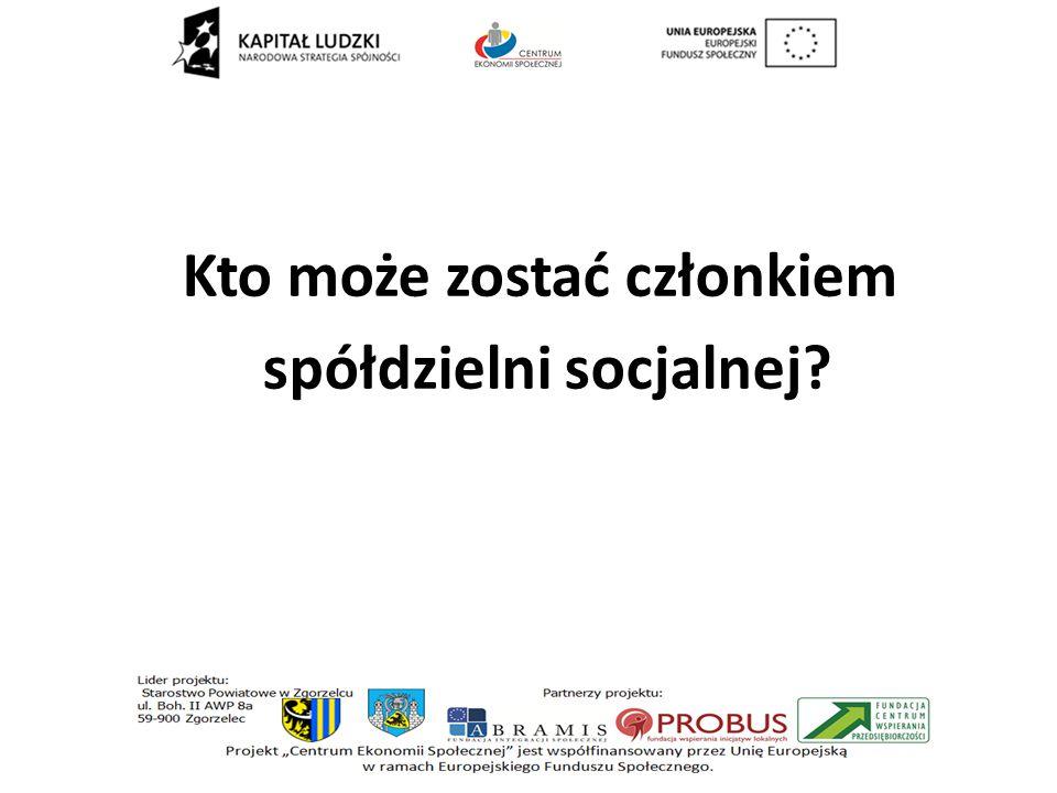 Kto może zostać członkiem spółdzielni socjalnej?
