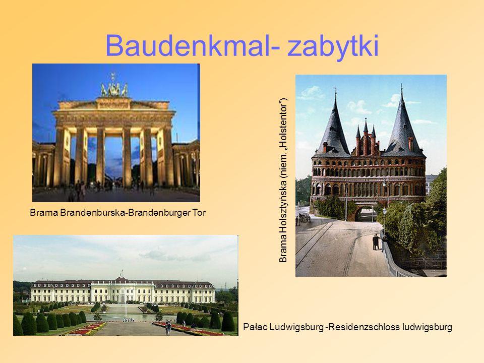"""Baudenkmal- zabytki Brama Brandenburska-Brandenburger Tor Pałac Ludwigsburg -Residenzschloss ludwigsburg Brama Holsztyńska (niem. """"Holstentor"""")"""