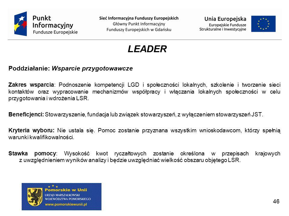 Poddziałanie: Wsparcie na wdrażanie operacji w ramach strategii rozwoju lokalnego kierowanego przez społeczność Zakres wsparcia: Wsparcie w ramach tego poddziałania musi spełniać cele szczegółowe dla działania oraz cele określone w LSR.