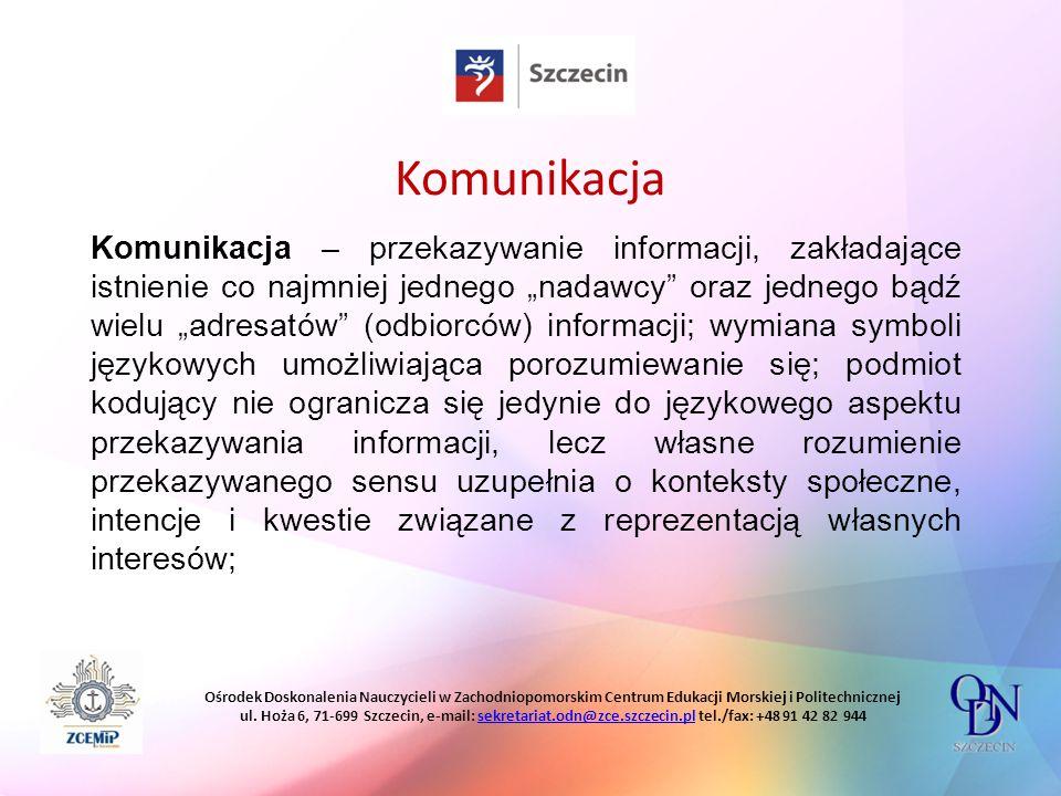 Ośrodek Doskonalenia Nauczycieli w Zachodniopomorskim Centrum Edukacji Morskiej i Politechnicznej ul.