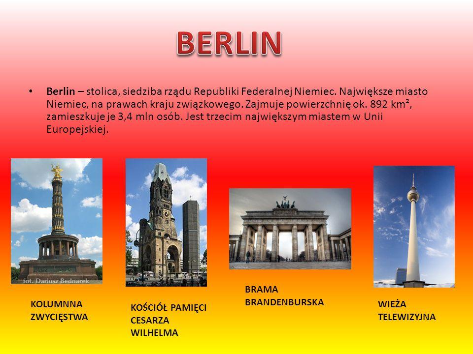Berlin – stolica, siedziba rządu Republiki Federalnej Niemiec. Największe miasto Niemiec, na prawach kraju związkowego. Zajmuje powierzchnię ok. 892 k