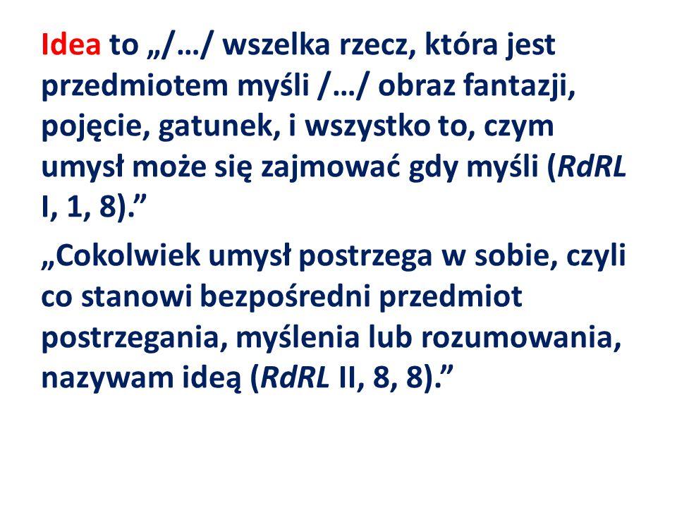 Locke przedstawia argumenty przeciw sceptycyzmowi: od Boga wystarczająca pewność w sprawie istnienia rzeczy poza mną i zetknięcie z nimi rodzi przyjemność lub przykrość (RdRL IV, 11, 3); przyczyny zewnętrzne wywołują w nas postrzeżenia zmysłowe; brak organu zmysłu – brak odpowiednich idei (RdRL IV, 11, 4); nasza wola nie panuje nad ideami, które nam się narzucają; istnieje różnica między ideami zmysłowymi aktualnymi a ideami zmysłowymi w pamięci (RdRL IV, 11, 5);