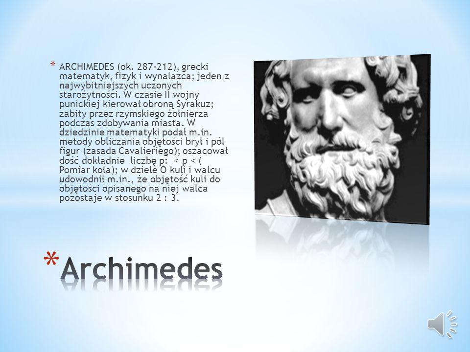 * TALES Z MILETU (ok. 620–ok. 540), gr. filozof i matematyk; prawdopodobnie pierwszy uczony i filozof eur.; jeden z twórców jońskiej filozofii przyrod