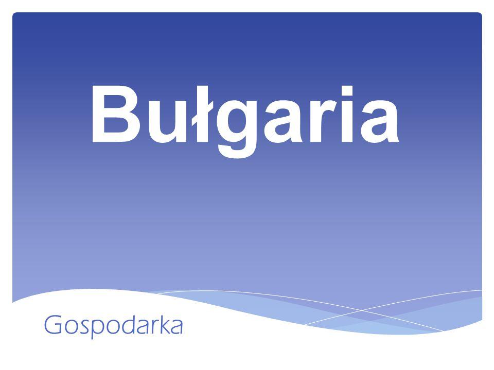 Bułgaria Gospodarka