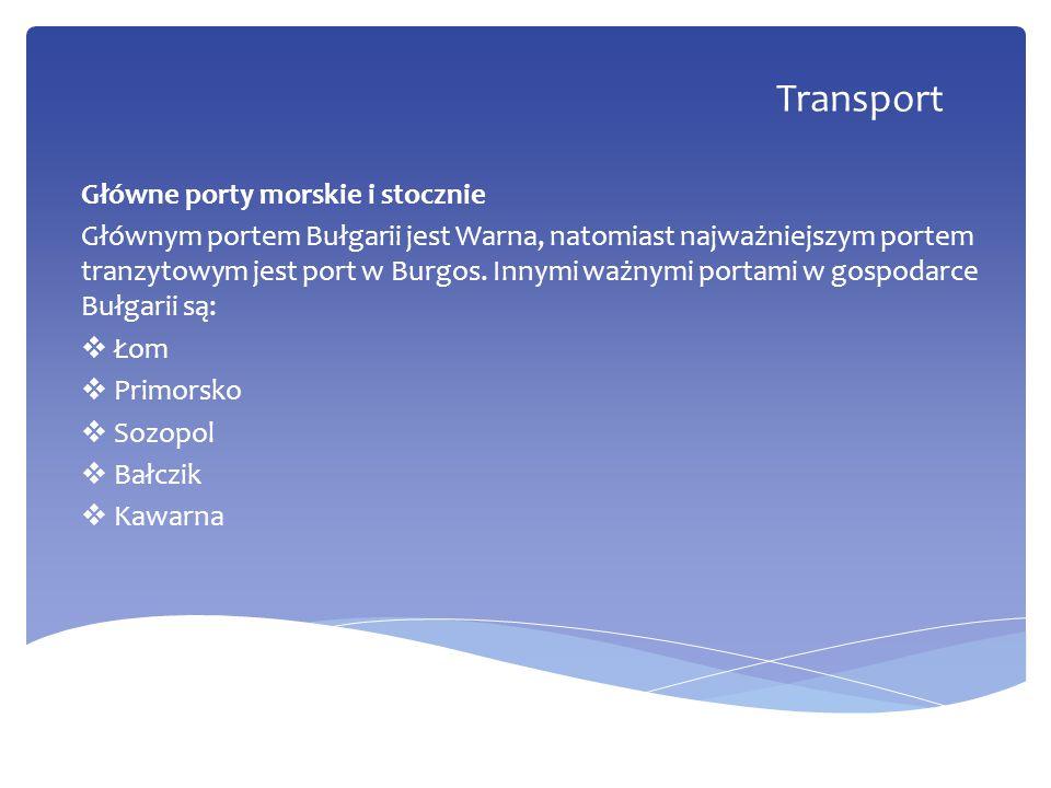 Główne porty morskie i stocznie Głównym portem Bułgarii jest Warna, natomiast najważniejszym portem tranzytowym jest port w Burgos. Innymi ważnymi por