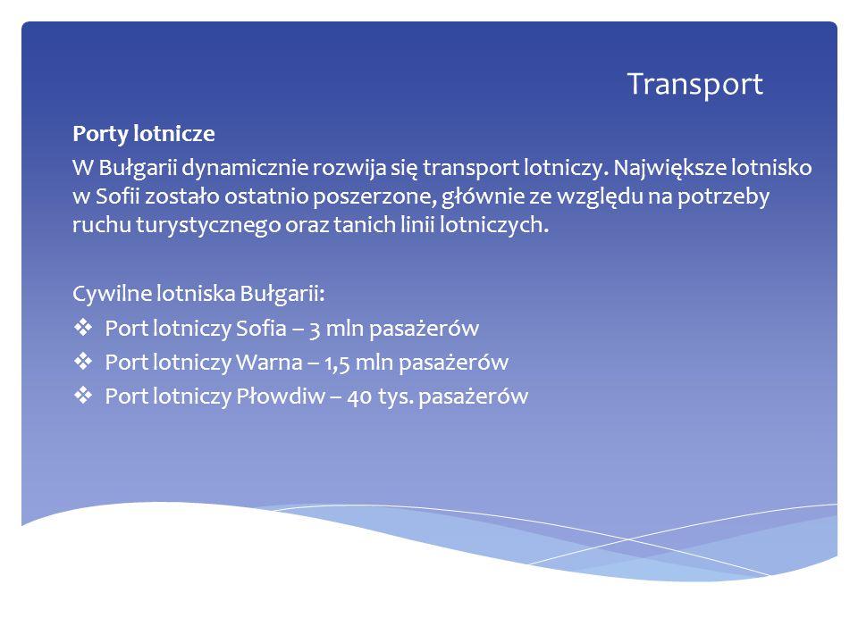 Porty lotnicze W Bułgarii dynamicznie rozwija się transport lotniczy. Największe lotnisko w Sofii zostało ostatnio poszerzone, głównie ze względu na p