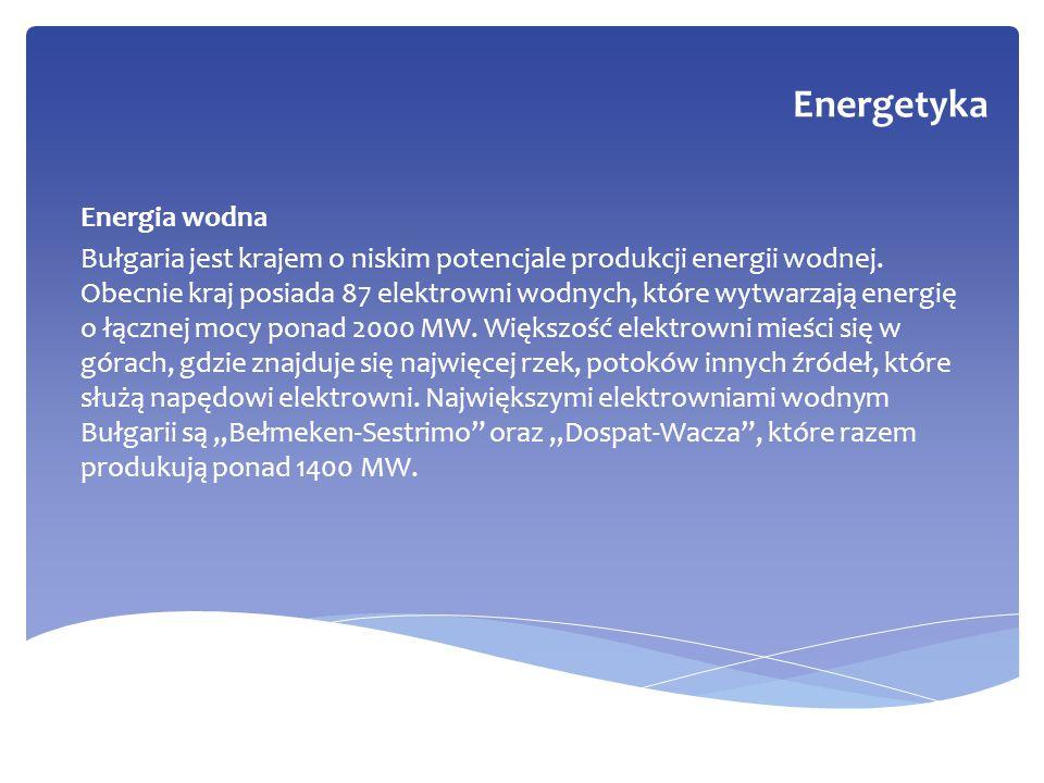 Energia wodna Bułgaria jest krajem o niskim potencjale produkcji energii wodnej. Obecnie kraj posiada 87 elektrowni wodnych, które wytwarzają energię
