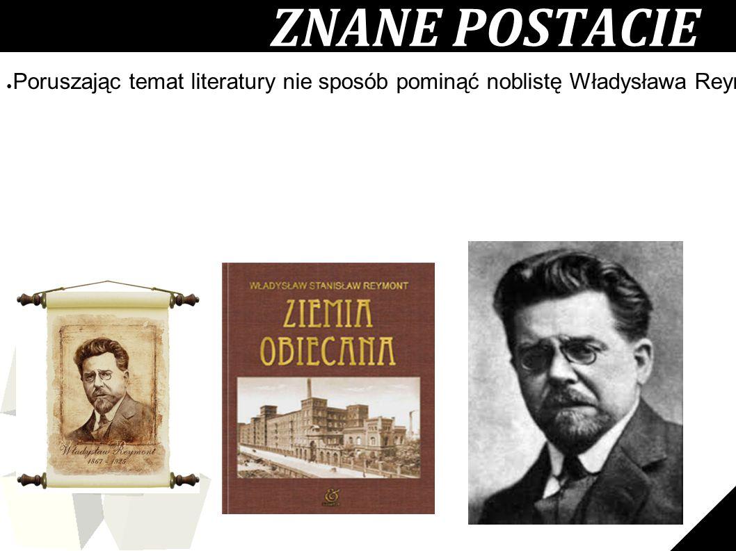 12 ● Poruszając temat literatury nie sposób pominąć noblistę Władysława Reymonta, który podobnie jak Tuwim na ławce, siedzi beztrosko na kufrze na ul.