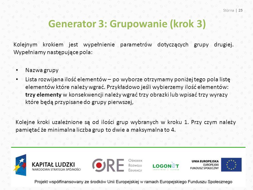 Storna | 25 Generator 3: Grupowanie (krok 3) Kolejnym krokiem jest wypełnienie parametrów dotyczących grupy drugiej.