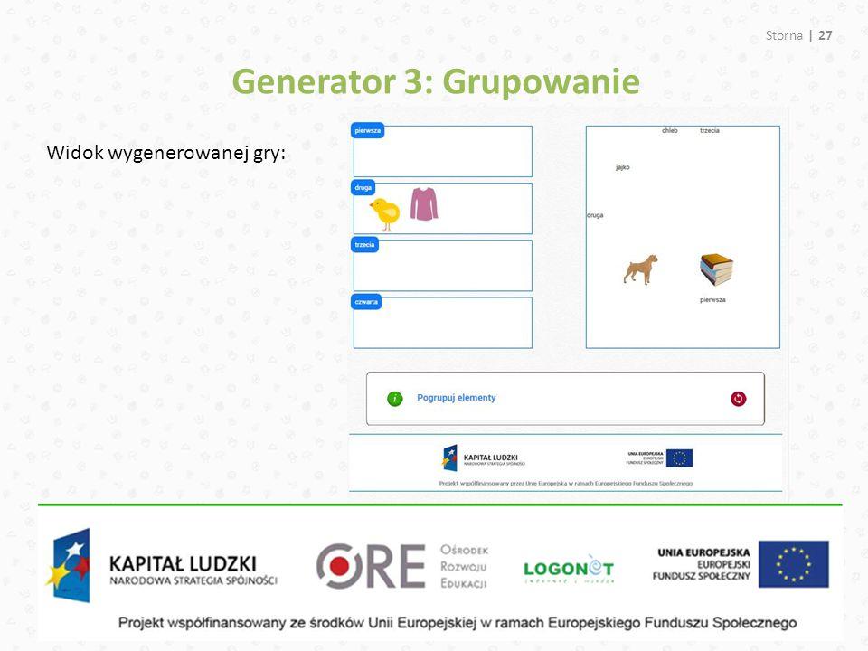 Storna | 27 Widok wygenerowanej gry: Generator 3: Grupowanie