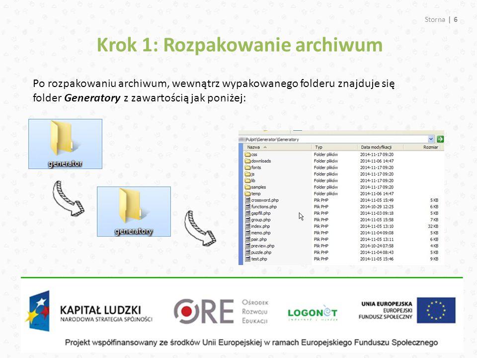 Storna | 6 Po rozpakowaniu archiwum, wewnątrz wypakowanego folderu znajduje się folder Generatory z zawartością jak poniżej: Krok 1: Rozpakowanie archiwum
