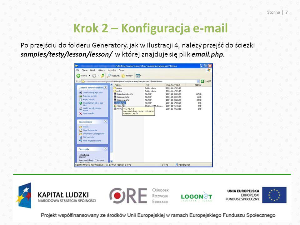 Storna | 7 Po przejściu do folderu Generatory, jak w Ilustracji 4, należy przejść do ścieżki samples/testy/lesson/lesson/ w której znajduje się plik email.php.