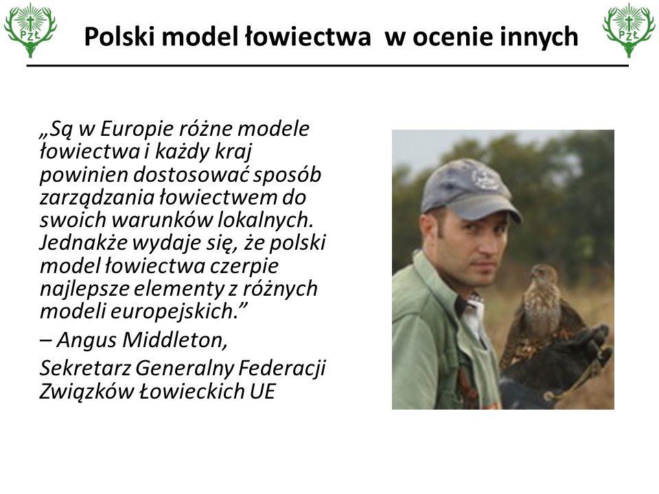 """Polski model łowiectwa w ocenie innych """"Są w Europie różne modele łowiectwa i każdy kraj powinien dostosować sposób zarządzania łowiectwem do swoich warunków lokalnych."""