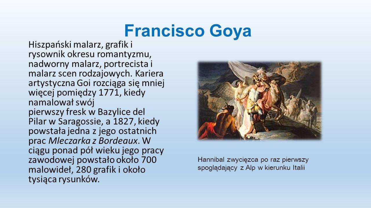 Francisco Goya Hiszpański malarz, grafik i rysownik okresu romantyzmu, nadworny malarz, portrecista i malarz scen rodzajowych. Kariera artystyczna Goi
