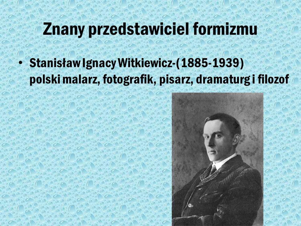 Formizm Formizm – awangardowy ruch literacko- artystyczny rozwijający się w Polsce, w latach 1917–1922, czerpiący inspirację z dokonań kubizmu, ekspre