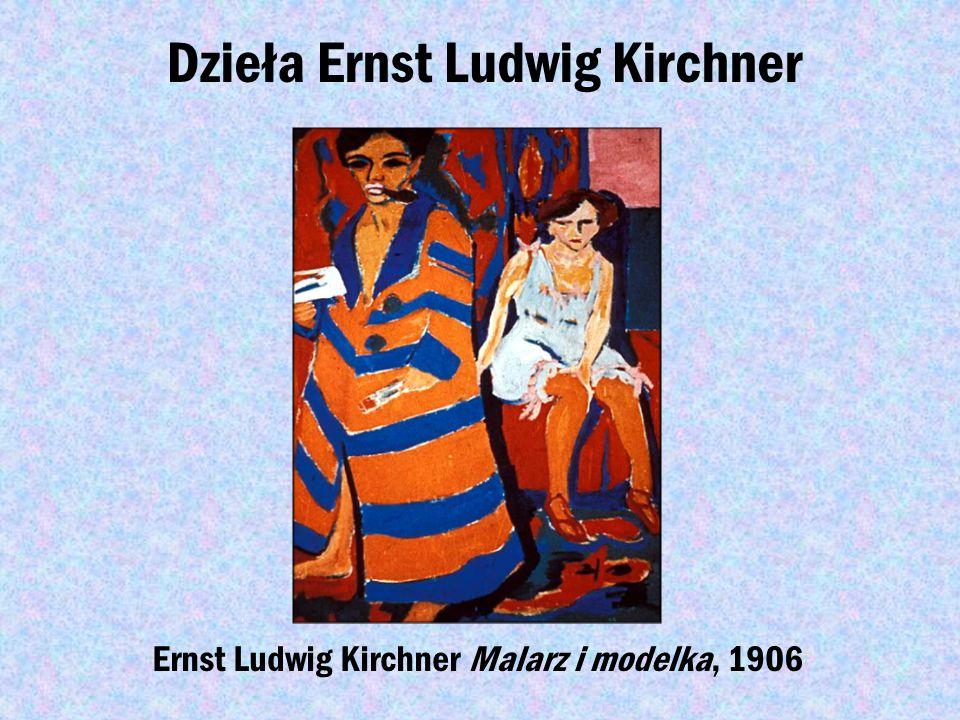 """Znany przedstawiciel ekspresjonizmu Ernst Ludwig Kirchner-(1880-1938) niemiecki malarz ekspresjonista i grafik, jeden z założycieli grupy """"Most"""""""