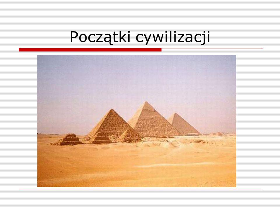 Początki cywilizacji