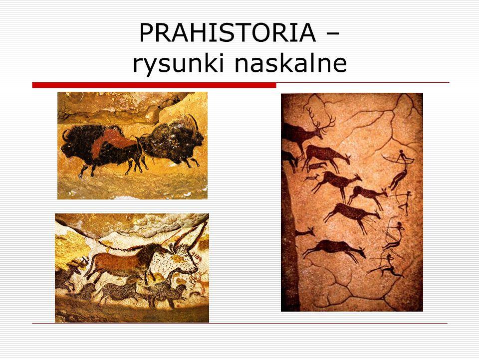 PRAHISTORIA – rysunki naskalne