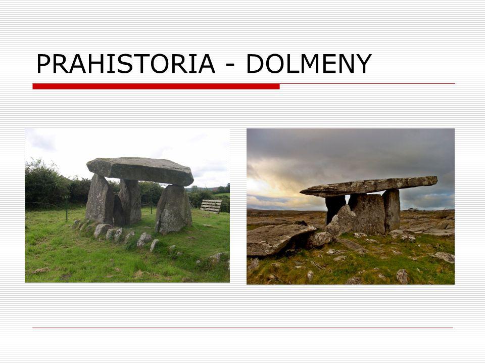 PRAHISTORIA - DOLMENY