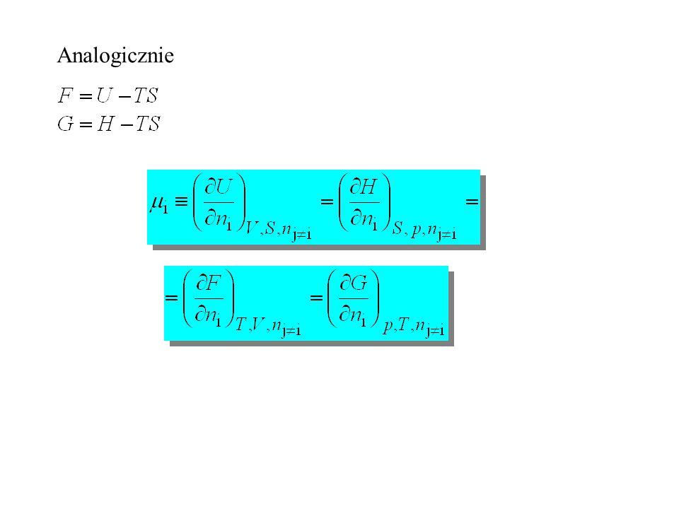 Potencjał chemiczny  molowa parcjalna entalpia swobodna Na ogół: Potencjał chemiczny molowa entalpia swobodna czystego składnika