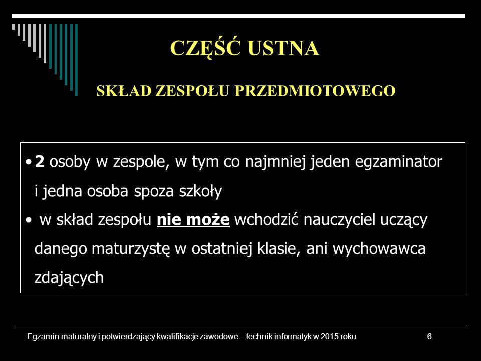 język polski matematyka język obcy na poziomie podstawowym do 6 przedmiotów na poziomie podstawowym lub rozszerzonym CZĘŚĆ PISEMNA Przedmioty obowiązkowePrzedmioty dodatkowe 7Egzamin maturalny i potwierdzający kwalifikacje zawodowe – technik informatyk w 2015 roku