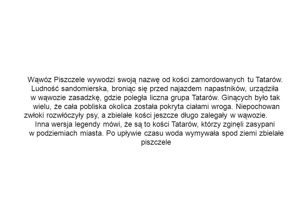 Wąwóz Piszczele wywodzi swoją nazwę od kości zamordowanych tu Tatarów.
