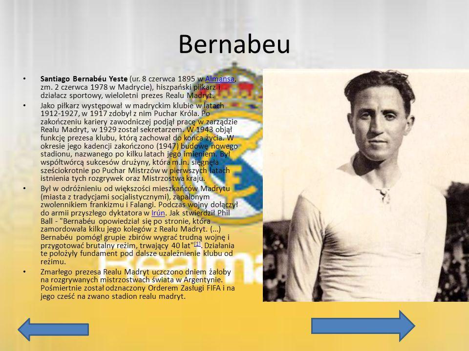 Bernabeu Santiago Bernabéu Yeste (ur. 8 czerwca 1895 w Almansa, zm. 2 czerwca 1978 w Madrycie), hiszpański piłkarz i działacz sportowy, wieloletni pre