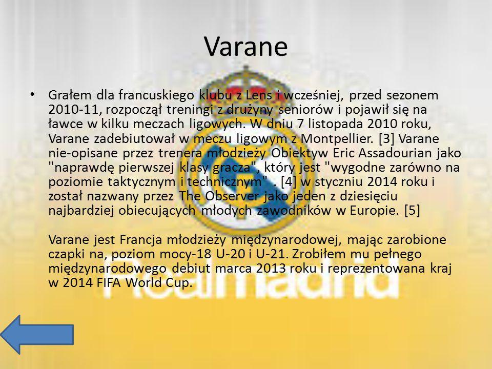 Varane Grałem dla francuskiego klubu z Lens i wcześniej, przed sezonem 2010-11, rozpoczął treningi z drużyny seniorów i pojawił się na ławce w kilku m