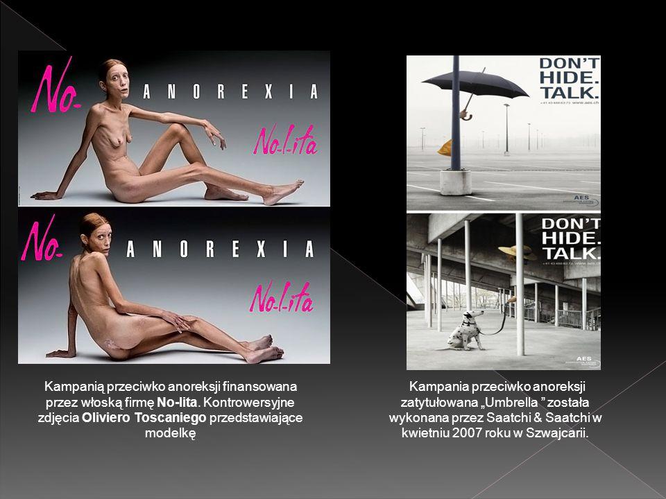 Kampanią przeciwko anoreksji finansowana przez włoską firmę No-lita. Kontrowersyjne zdjęcia Oliviero Toscaniego przedstawiające modelkę Kampania przec