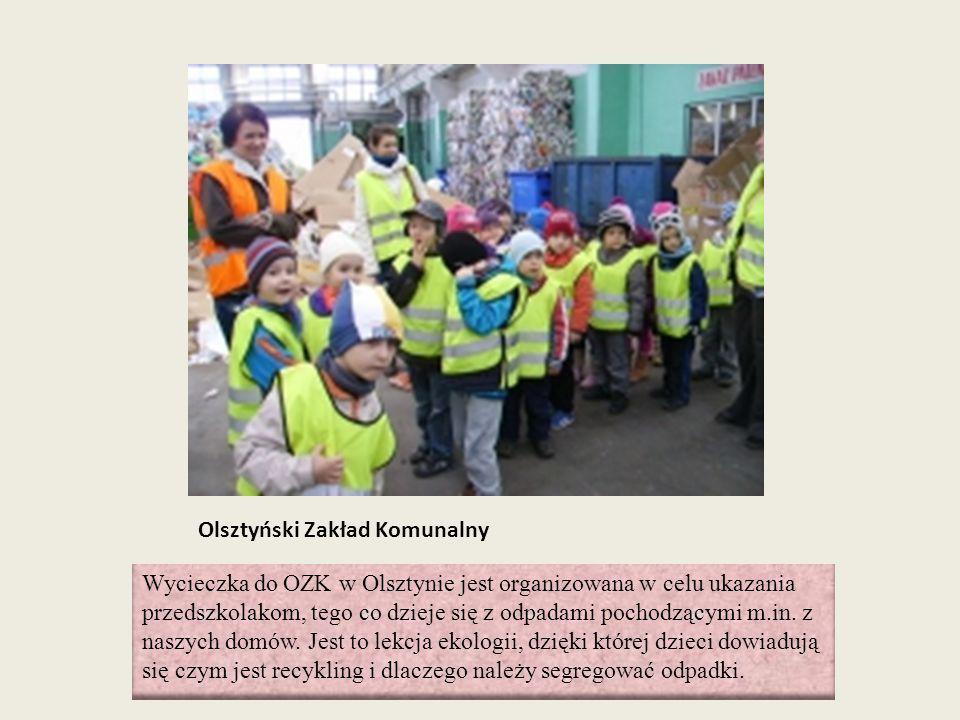 Olsztyński Zakład Komunalny Wycieczka do OZK w Olsztynie jest organizowana w celu ukazania przedszkolakom, tego co dzieje się z odpadami pochodzącymi