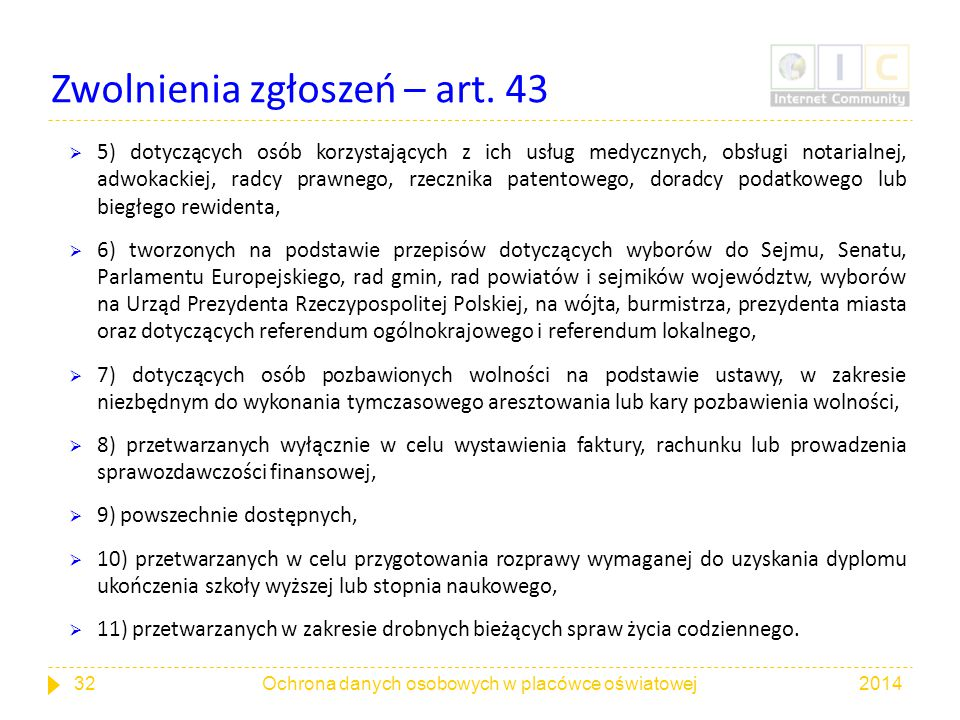 Zwolnienia zgłoszeń – art. 43  5) dotyczących osób korzystających z ich usług medycznych, obsługi notarialnej, adwokackiej, radcy prawnego, rzecznika