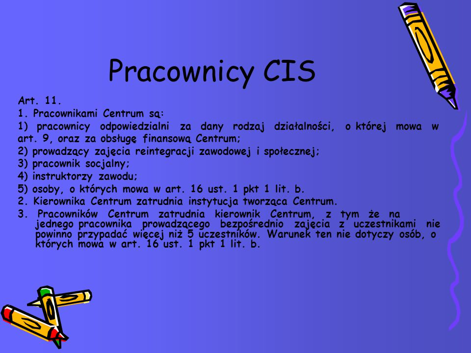 Pracownicy CIS Art. 11. 1.