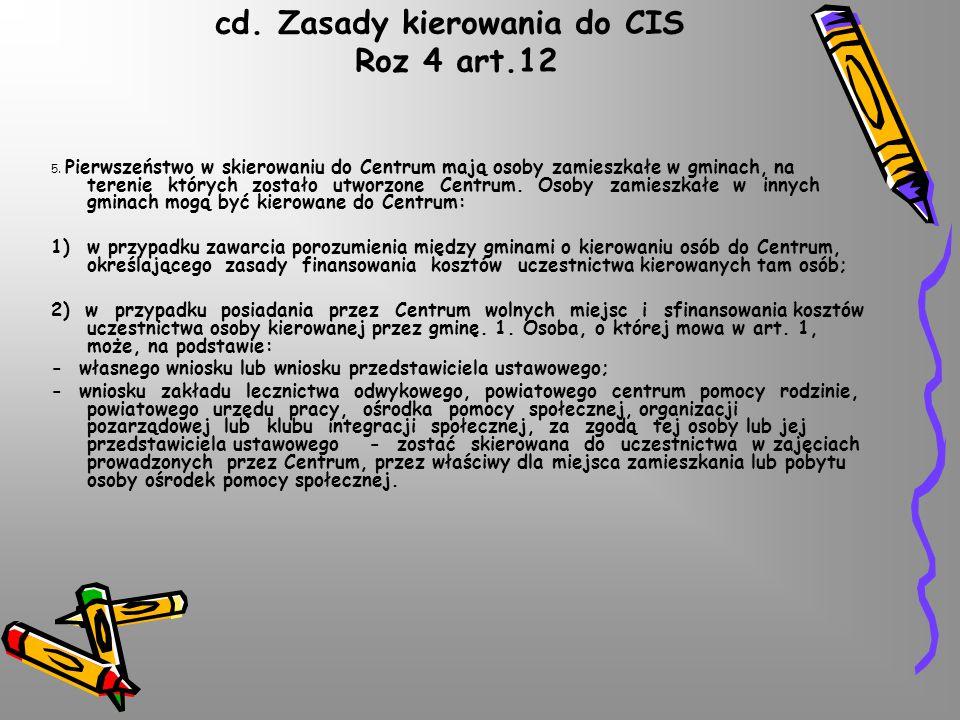 cd.Zasady kierowania do CIS Roz 4 art.12 5.