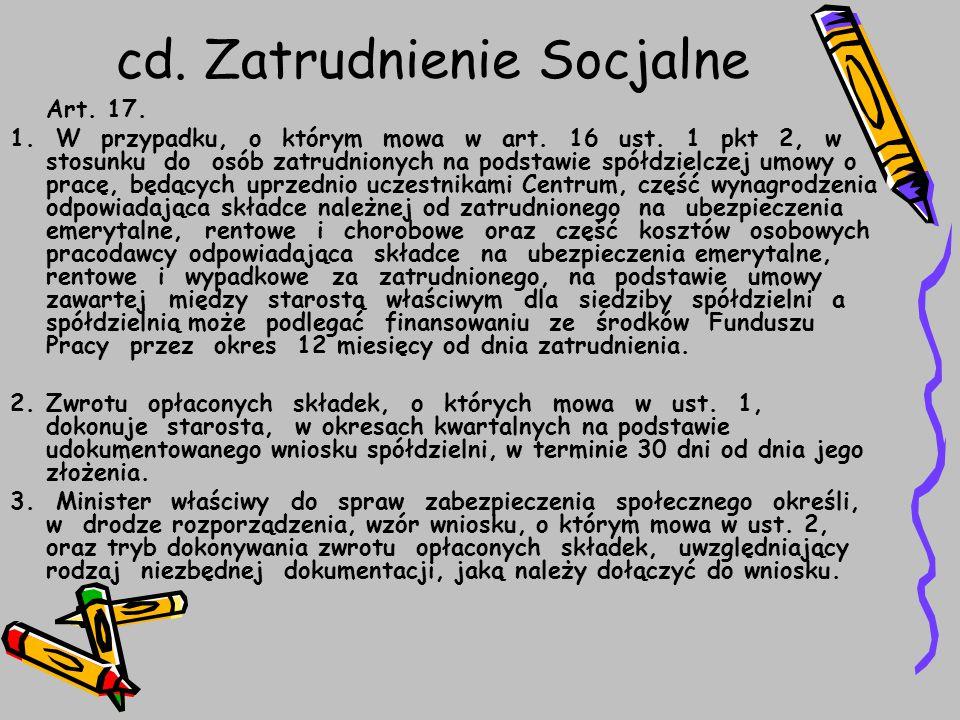 cd. Zatrudnienie Socjalne Art. 17. 1. W przypadku, o którym mowa w art.