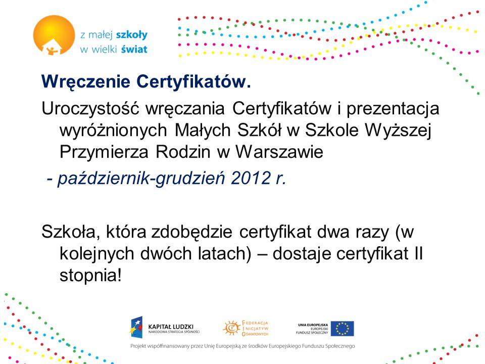 Wręczenie Certyfikatów. Uroczystość wręczania Certyfikatów i prezentacja wyróżnionych Małych Szkół w Szkole Wyższej Przymierza Rodzin w Warszawie - pa