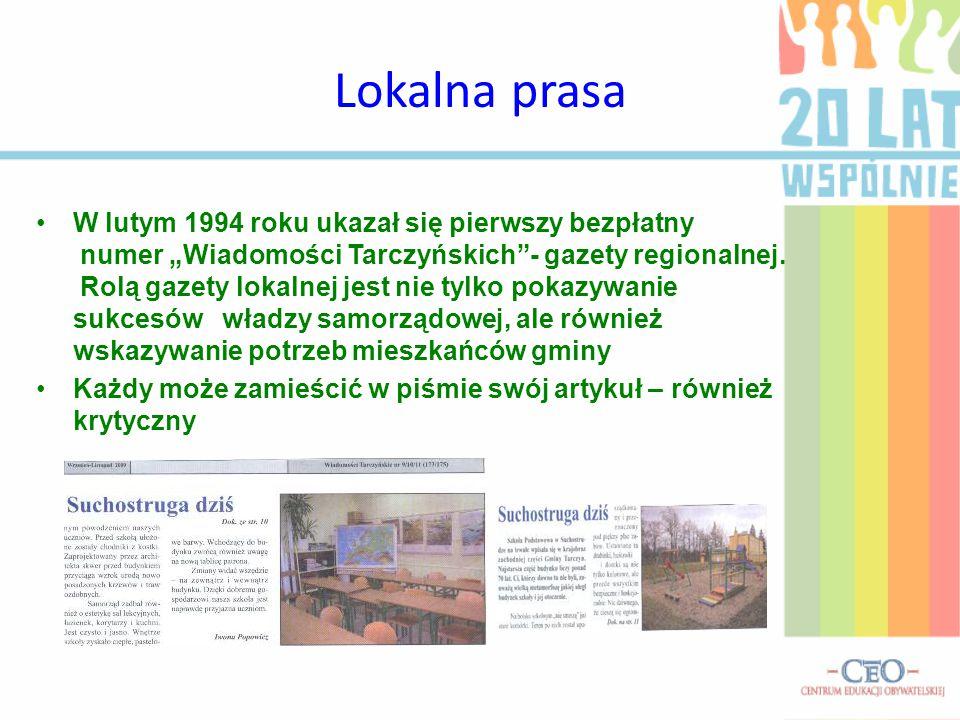 """Lokalna prasa W lutym 1994 roku ukazał się pierwszy bezpłatny numer """"Wiadomości Tarczyńskich""""- gazety regionalnej. Rolą gazety lokalnej jest nie tylko"""