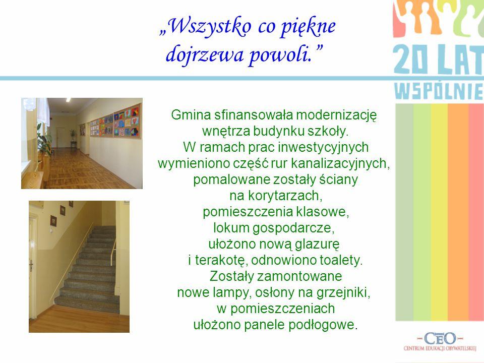 Gmina sfinansowała modernizację wnętrza budynku szkoły. W ramach prac inwestycyjnych wymieniono część rur kanalizacyjnych, pomalowane zostały ściany n