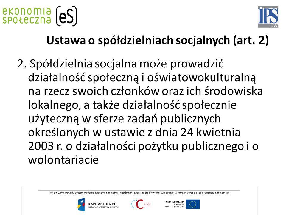 Ustawa o spółdzielniach socjalnych (art. 2) 2.
