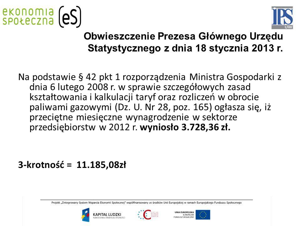 Obwieszczenie Prezesa Głównego Urzędu Statystycznego z dnia 18 stycznia 2013 r. Na podstawie § 42 pkt 1 rozporządzenia Ministra Gospodarki z dnia 6 lu