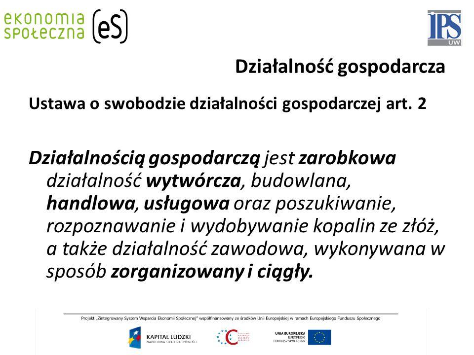 Działalność gospodarcza Ustawa o swobodzie działalności gospodarczej art.