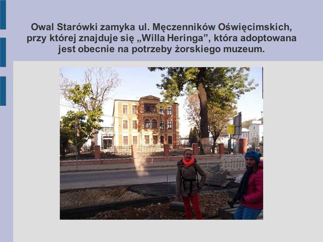 oraz do Bramy Cieszyńskiej zwanej inaczej Górną.