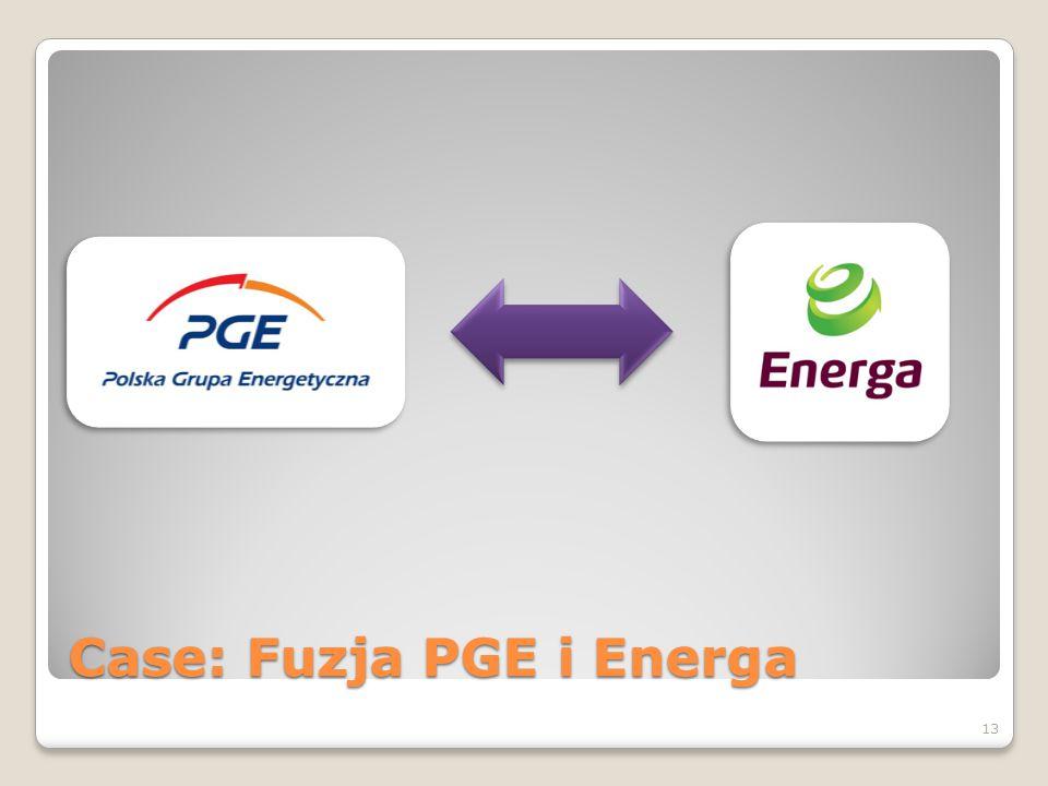 Case: Fuzja PGE i Energa 13