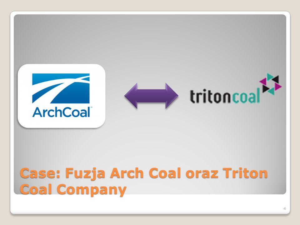 Case: Fuzja Arch Coal oraz Triton Coal Company – Przedstawienie Spółek Arch Coal – Amerykańska spółka założona w 1969 r.