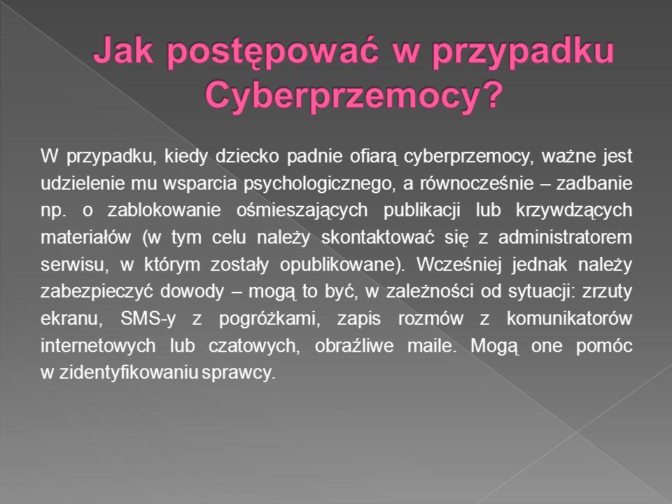 W przypadku, kiedy dziecko padnie ofiarą cyberprzemocy, ważne jest udzielenie mu wsparcia psychologicznego, a równocześnie – zadbanie np. o zablokowan