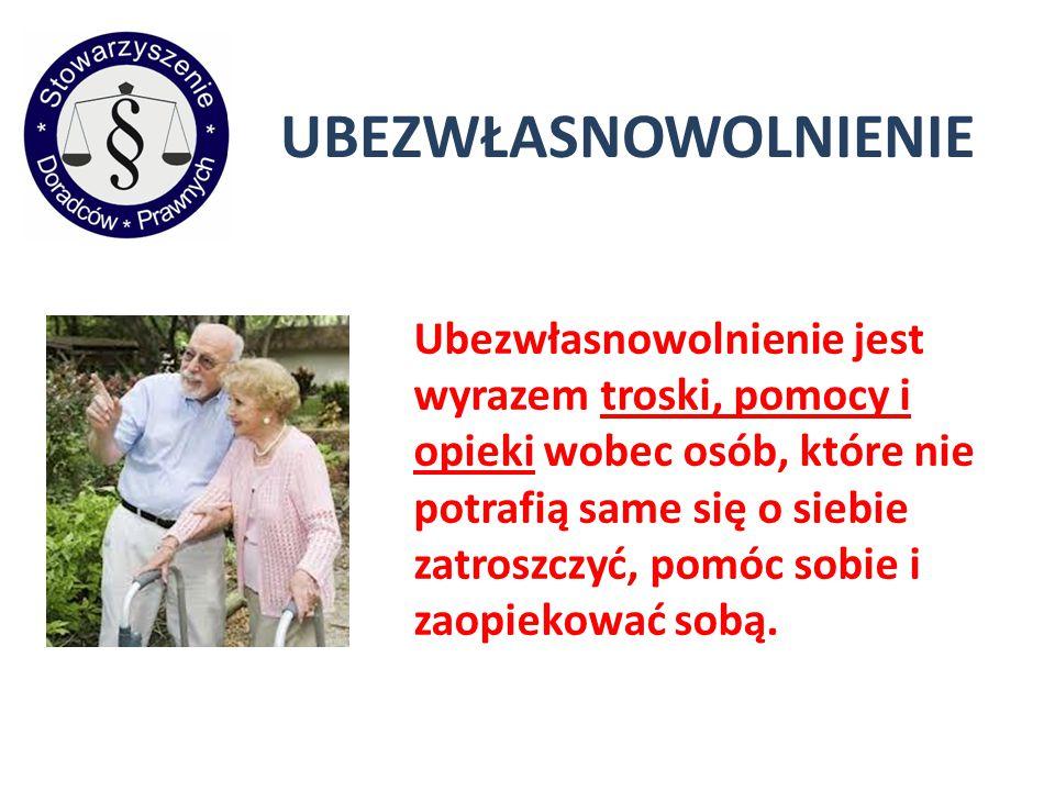 UBEZWŁASNOWOLNIENIE Uzasadnienie: Kazimierz Nowak od wielu lat cierpi na postępującą chorobę Huntingtona.